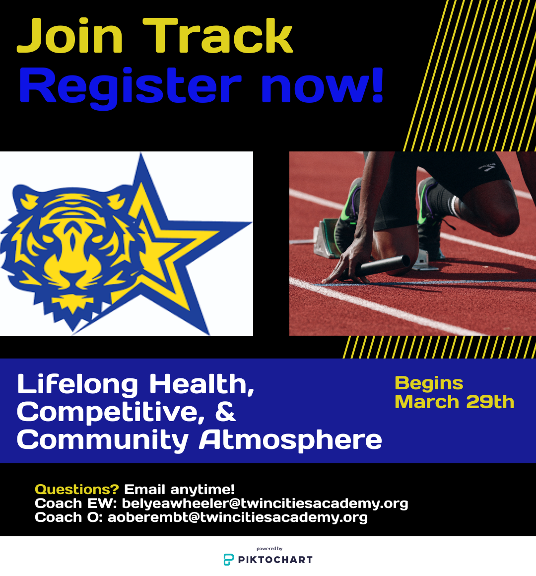 Join Track! Register now! Email belyeawheeler@twincitiesacademy.org or aoberembt@twincitiesacademy.org